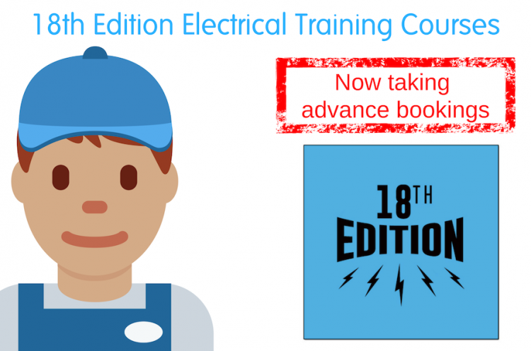 18th Edition course Cannock – Electrician training and why you need it